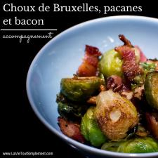 Choux de bruxelles, pacanes et bacon - #Recette complète sur www.lavietoutsimplement.com