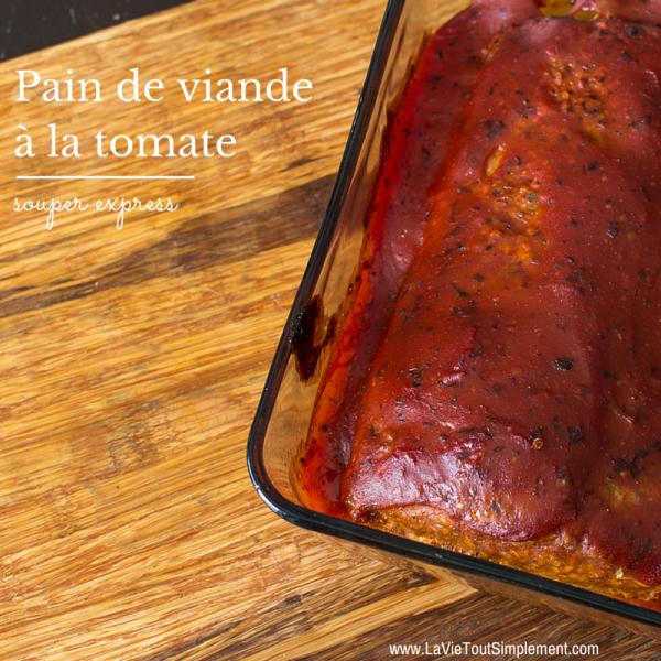 Recette de pain de viande la tomate la vie tout simplement - Portion de viande par personne ...
