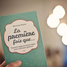 La première fois que... | Marianne Prairie | lavietoutsimplement.com